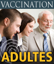 Vaccination - Adultes
