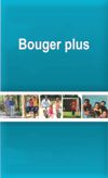 Bouger plus