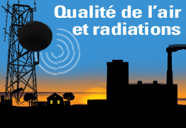 Qualité de l'air et radiations